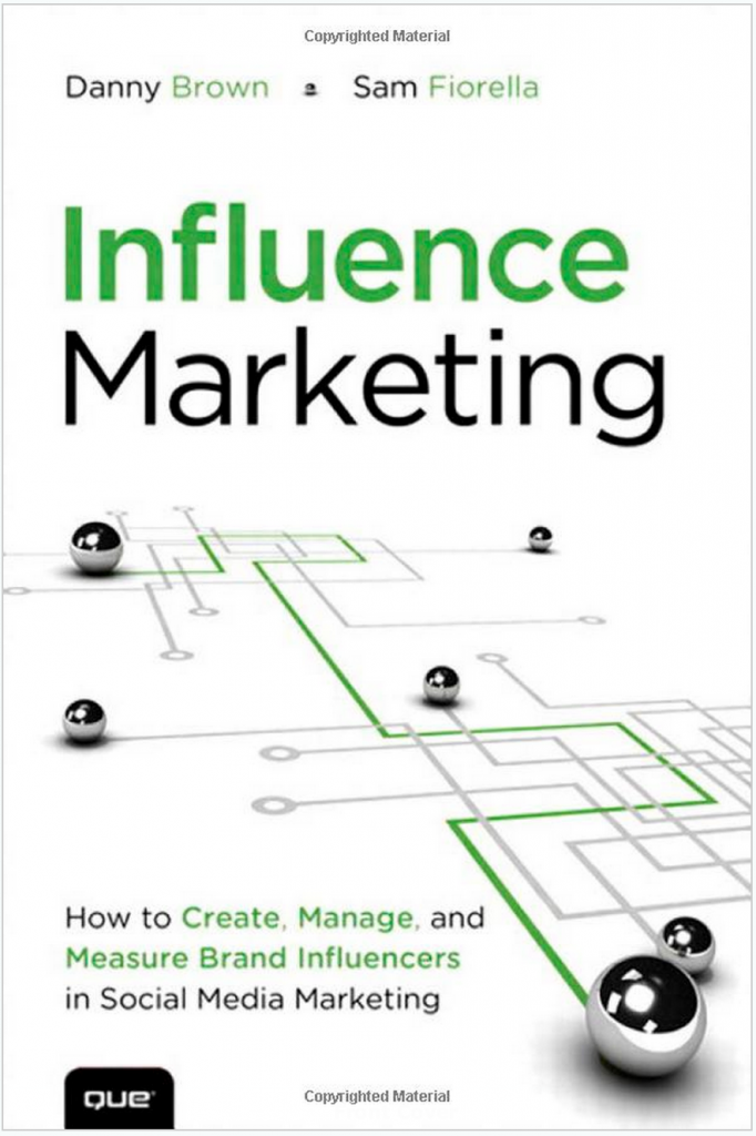 book cover - influence marketing by Danny Brown and Sam Fiorella